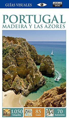 Portugal. Madeira y los Azores (Guías Visuales)