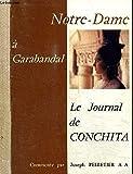 NOTRE-DAME A GARABANDAL - LE JOURNAL DE CONCHITA