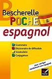 Bescherelle poche Espagnol: L'essentiel sur la langue espagnole