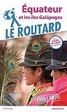 Guide du Routard Équateur et les îles Galápagos 2019/20