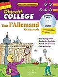Objectif Collège - Tout l'Allemand pour 6e et 5e (LV1) et 5e - 4e - 3e (LV2)