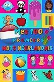 Mes 100 premiers mots Néerlandais: Apprendre le néerlandais enfants 2 à 6 ans |...