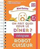 On fait quoi pour le dîner au robot-cuiseur Mémoniak 2021-2022