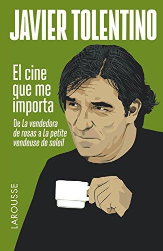El cine que me importa (Arte Y Cultura)