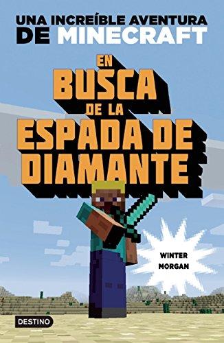 En Busca de La Espada de Diamante: Una Increible Aventura de Minecraft