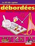 La BD des Copines - Tome 03: Débordées mais toujours sexy