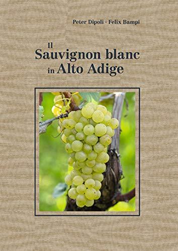 Il Sauvignon blanc in Alto Adige