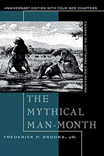 Mythical Man-Month, Anniversary Edition, The: Essays On Software Engineering (English Edition)