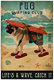 Surfing Club Poster-Pug Est 1969 Life's A Wave Catch It Dog Poster