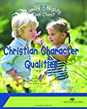 Family Nights Tool Chest: Christian Character Qualities