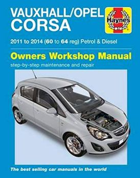 Vauxhall/Opel Corsa petrol & diesel (11-14) 60 to 64 Haynes Repair Manual