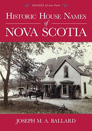 Historic House Names of Nova Scotia (Paperback)