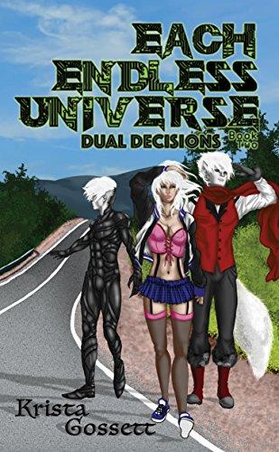 Each Endless Universe: Dual Decisions (Universe Trilogy Book 2) (English Edition)