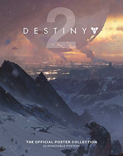 Destiny 2: The Official Poster Collection (Poster Books)