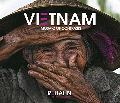 Vietnam, Mosaic of Contrasts