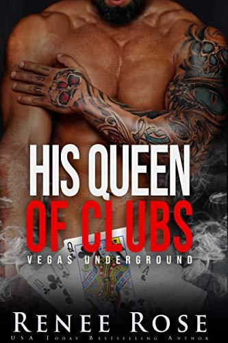 Su reina de tréboles (Vegas clandestina 6) de Renee Rose