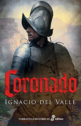 Coronado (Narrativas Históricas)