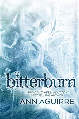 Bitterburn (Gothic Fairytales Book 1) by [Ann Aguirre]