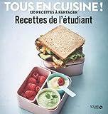 Les recettes de l'étudiant - Tous en cuisine !