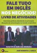 ¡Habla todo el inglés en los negocios! Libro de actividades
