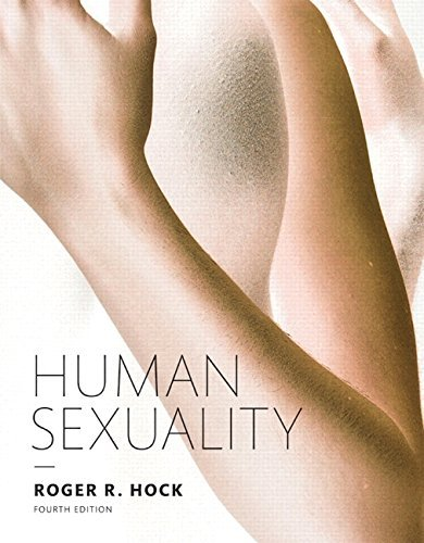 Human Sexuality, 4th Edition by Roger R. Hock(2012-02-14)