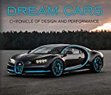 Dream Cars: Chronicle of Design and Performance