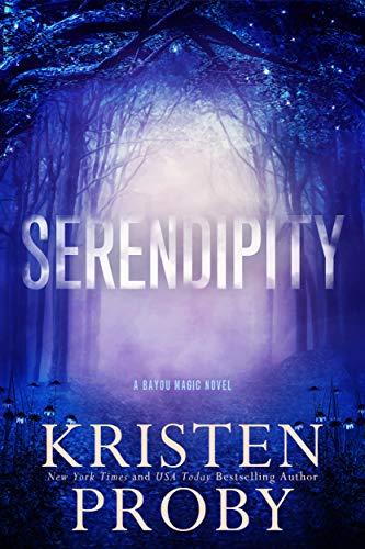 Serendipia de Kristen Proby