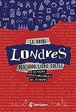 Le guide Londres des 1 000 lieux cultes de films, séries, musiques, bd,...