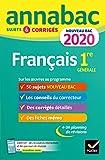 Annales Annabac 2020 Français 1re générale: sujets et corrigés pour le...