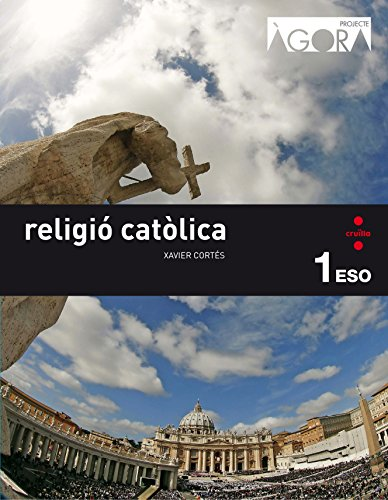 Religió catòlica. 1 ESO. Àgora - 9788466140386