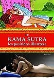 Kâma Sûtra: Toutes les positions illustrées