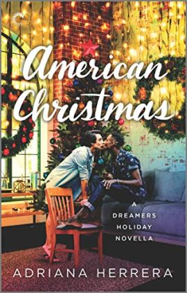 American Christmas: A Multicultural Christmas Romance (Dreamers) by [Adriana Herrera]