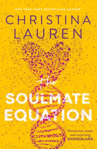 The Soulmate Equation: 'pure, irresistible magic from start to finish' Emily Henry by [Christina Lauren]