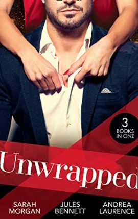 Unwrapped: The Twelve Nights of Christmas (Snowkissed and Seduced!) / Best Man Under the Mistletoe / A White Wedding Christmas by [Sarah Morgan, Jules Bennett, Andrea Laurence]