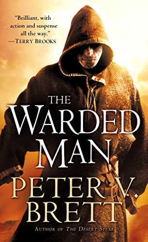 The Warded Man: Book One of The Demon Cycle (The Demon Cycle Series 1) Kindle Edition