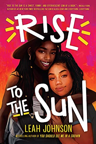 Rise to the Sun by [Leah Johnson]
