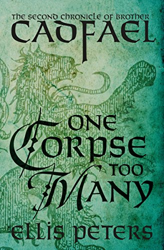 One Corpse Too Many (The Chronicles of Brother Cadfael Book 2) Kindle Edition