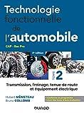 Technologie fonctionnelle de l'automobile - Tome 2 - 8e éd. - Transmission, freinage,...