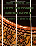 JAZZ GUITARE Swing Gitan 12 Standards 35 Grilles vierges: Carnet de musique...