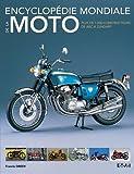 Encyclopédie mondiale de la moto: Plus de 1000 constructeurs de ABC à Zundapp