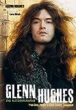 Glenn hughes: the autobiography livre sur la musique