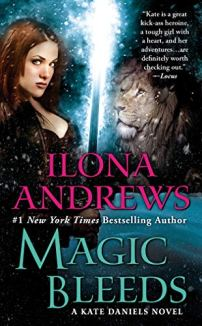 Magic Bleeds (Kate Daniels Book 4) by [Ilona Andrews]