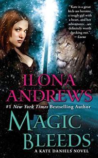 Magic Bleeds (Kate Daniels Book 4) by [Ilona Andrews]