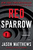 Red Sparrow: A Novel (1) (The...