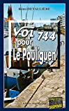 Vol 744 pour Le Pouliguen: Une enquête du Commissaire Anconi