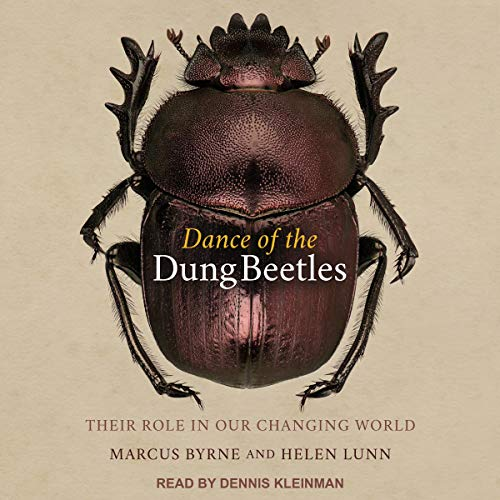 Dance of the Dung Beetles: Their Role in Our Changing World