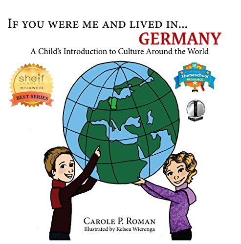 If You Were Me and Lived in... Germany: A Child's Introduction to Cultures Around the World