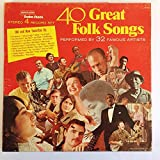 40 Great Folk Songs performed by 32 Famous Artists Box set