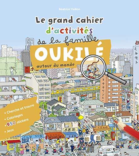 Le grand cahier d'activité de la famille Oukilé (autour du monde)