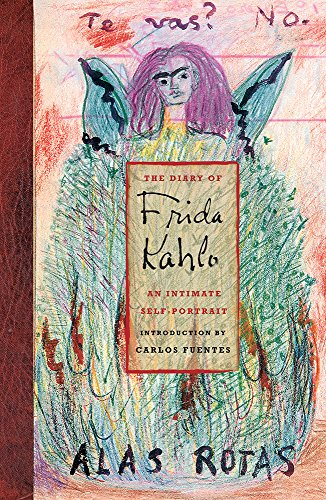 Diary of Frida Kahlo, The:An Intimate Self-Portrait